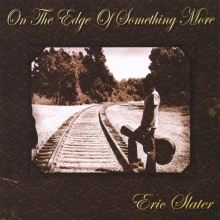 On The Edge of Something More - Eric Slater